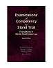 Examinations of Competency to Stand Trial: Foundations in Mental Health Case Law - 2nd Edition