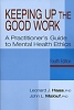Keeping Up the Good Work: A Practitioner's Guide to Mental Health Ethics - Fourth Edition