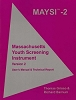 MAYSI-2 (2006): Massachusetts Youth Screening Instrument (Version 2) - User's Manual & Technical Report w/CD-ROM