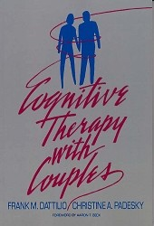 Cognitive Therapy with Couples