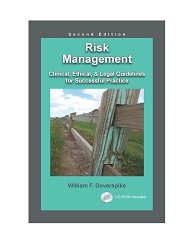 Risk Management: Clinical, Ethical, & Legal Guidelines for Successful Practice (Second Edition) - CE Program (Book & Test) - 12 Credits