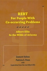 REBT For People With Co-occurring Problems: Albert Ellis in the Wilds of Arizona