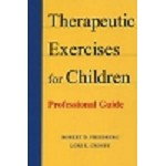 Therapeutic Exercises For Children: Professional Guide