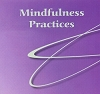 Mindfulness Practices (Audio CD with 6 Exercises)