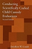 Conducting Scientifically Crafted Child Custody Evaluations (Second Edition)