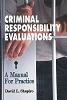 Criminal Responsibility Evaluations