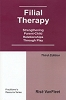 Filial Therapy: Strengthening Parent-Child Relationships Through Play (Third Edition) - CE Program (BOOK & TEST) - 4 Credits/Hours