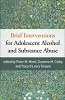 Brief Interventions for Adolescent Alcohol and Substance Abuse - CE Program (BOOK & TEST) - 17 Credits/Hours