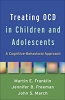 Treating OCD in Children and Adolescents - CE Program (BOOK & TEST) - 12 Credits/Hours