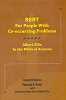 REBT For People With Co-occurring Problems: Albert Ellis in the Wilds of Arizona - CE Program (BOOK & TEST) - 15 Credits/Hours