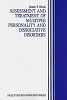 Assessment and Treatment of Multiple Personality and Dissociative Disorders