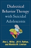Dialectical Behavior Therapy with Suicidal Adolescents - CE Program (BOOK & TEST) - 23 Credits/Hours