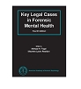 Key Legal Cases in Forensic Mental Health - Fourth Edition (CD-ROM)