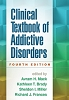 Clinical Textbook of Addictive Disorders (Fourth Edition) - CE Program (BOOK & TEST) - 25 Credits/Hours