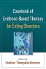 Casebook of Evidence-Based Therapy for Eating Disorders - CE Program (BOOK & TEST) - 14 Credits/Hours